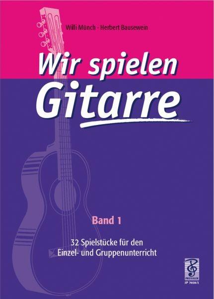Wir spielen Gitarre - Band 1