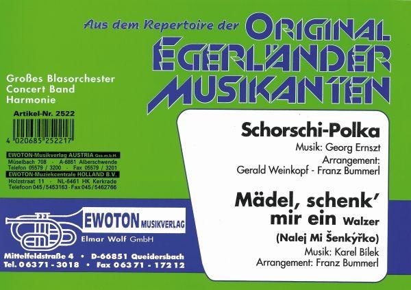 Schorschi-Polka / Mädel, schenk mir ein