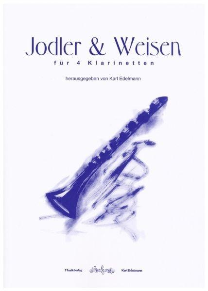 Jodler und Weisen für 4 Klarinetten