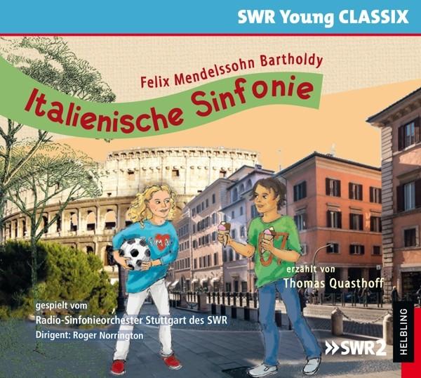 Italienische Sinfonie (SWR Young Classix)