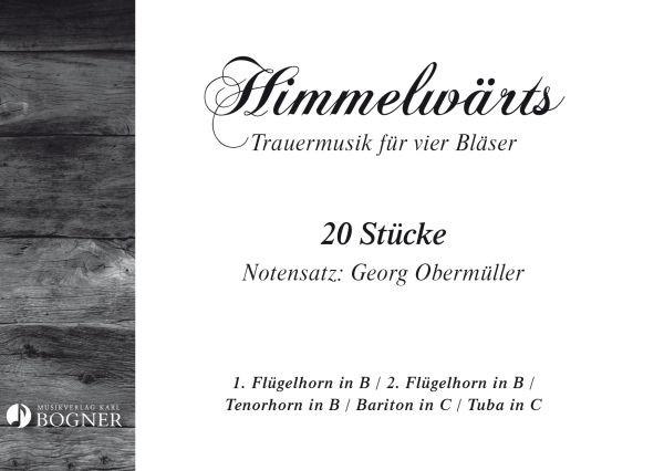 Himmelwärts-Trauermusik für 4 Bläser