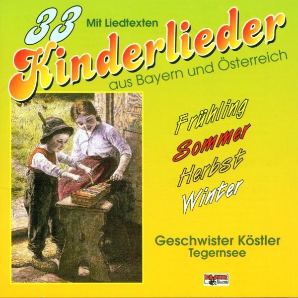 33 Kinderlieder a.Bay.u.Österreich