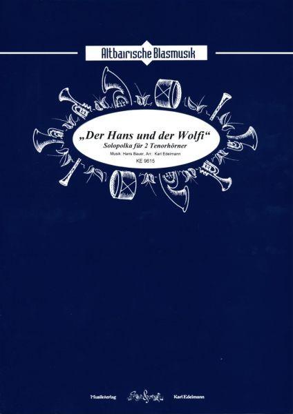 'Der Hans und der Wolfi' - Polka