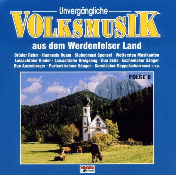 Unvergängliche Volksmusik 8