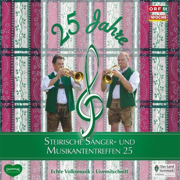 Steir.Sänger-& Musikantentreffen 25