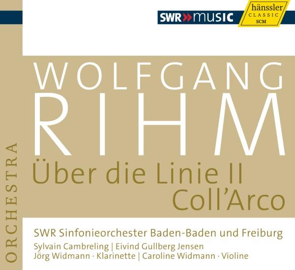 Rihm: Über die Linie II/Coll'Arco