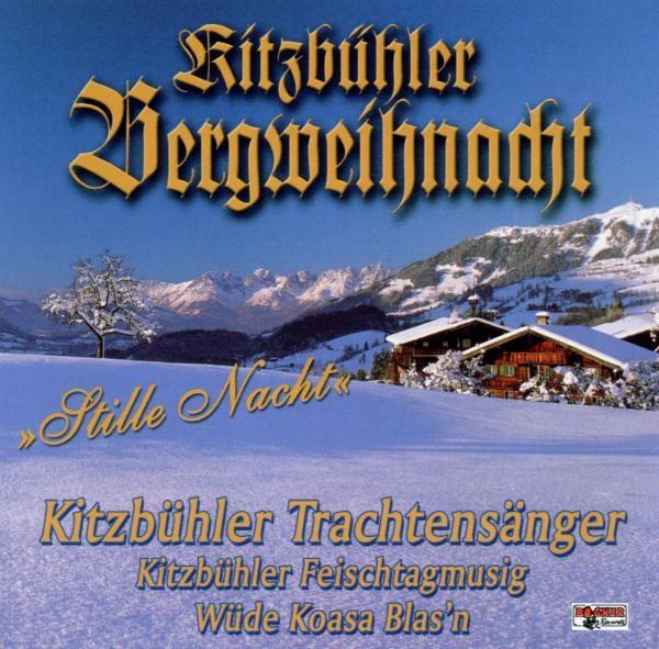 Kitzbühler Bergweihnacht-Stille Nacht