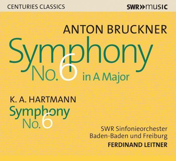 Bruckner,Anton Sinfonie 6 / Hartmann,K.A. Sinfonie 6