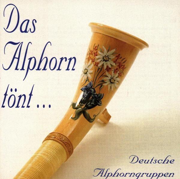 Das Alphorn tönt...