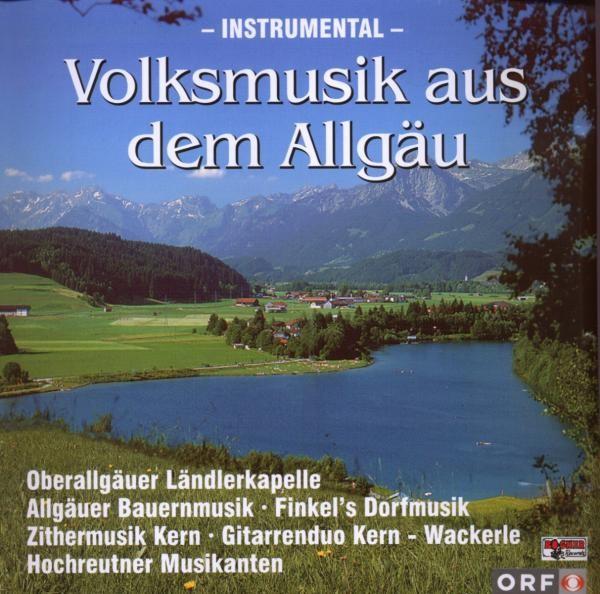 VOLKSMUSIK A.D.ALLGÄU Instrumental