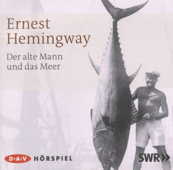 Hemingway: Der alte Mann und das Meer