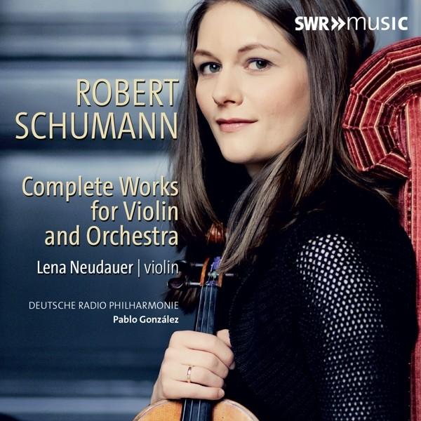 Schumann: Sämtliche Werke für Violine und Orchester