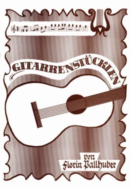 Gitarrenstückl'n, Heft 1 (braun)