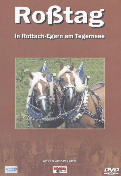ROSSTAG IN ROTTACH-EGERN