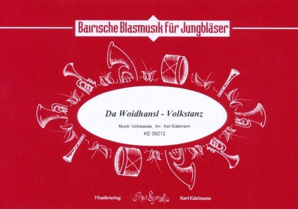 Da Woidhansl - Volkstanz