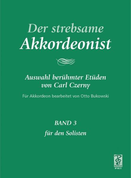 Der strebsame Akkordeonist - Band 3