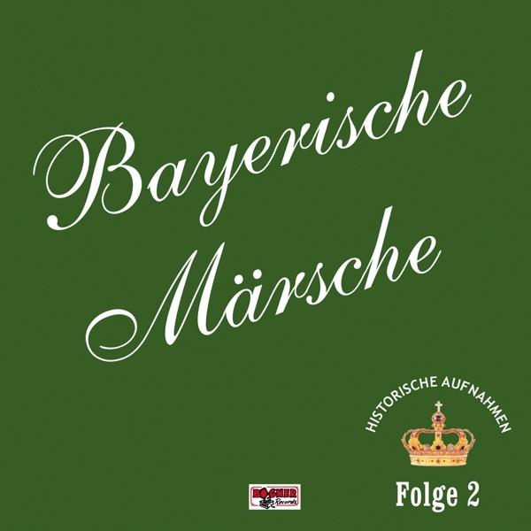 Bayerische Märsche-Folge 2