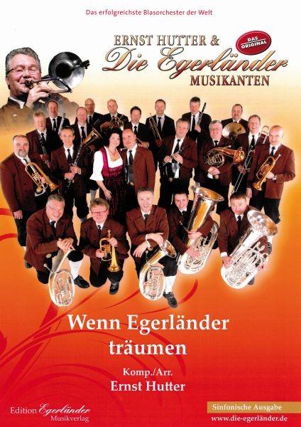 Wenn Egerländer träumen (Sinfonische Ausgabe)