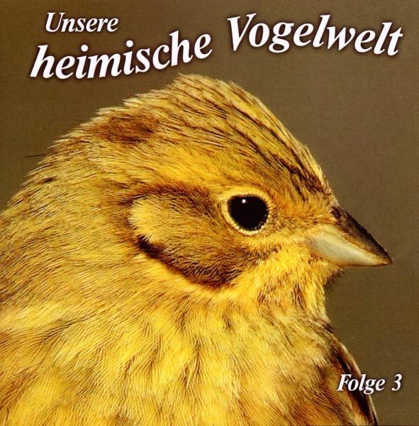 Unsere heimische Vogelwelt Ed.3