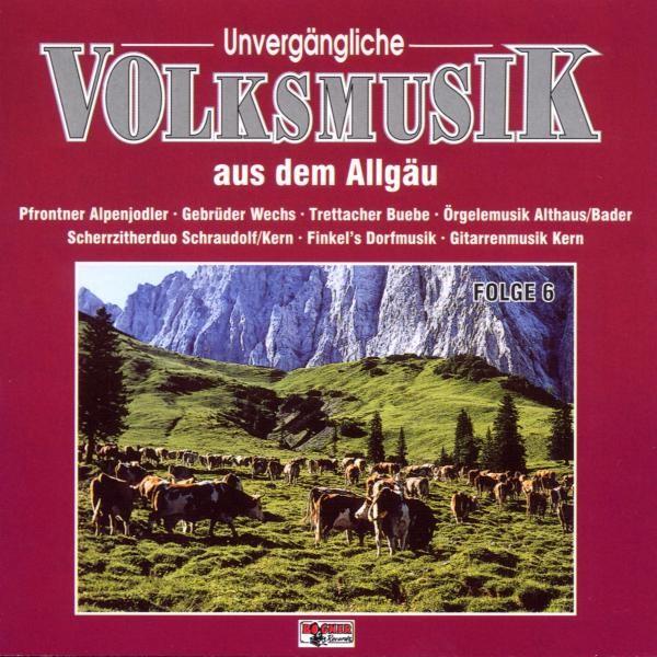 Unvergängliche Volksmusik 6