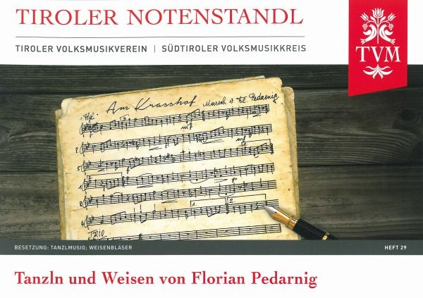 Heft 29 - Tanzln und Weisen von Florian Pedarnig