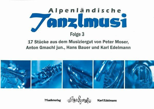 Alpenländische Tanzlmusi - Folge 3