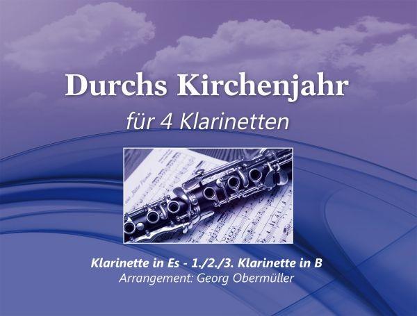 Durchs Kirchenjahr - für 4 Klarinetten