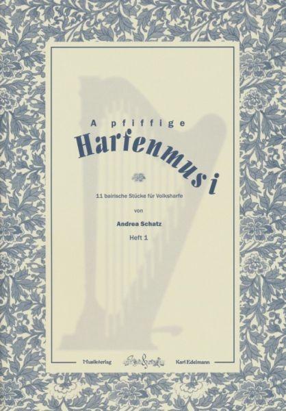 A pfiffige Harfenmusi Heft 1