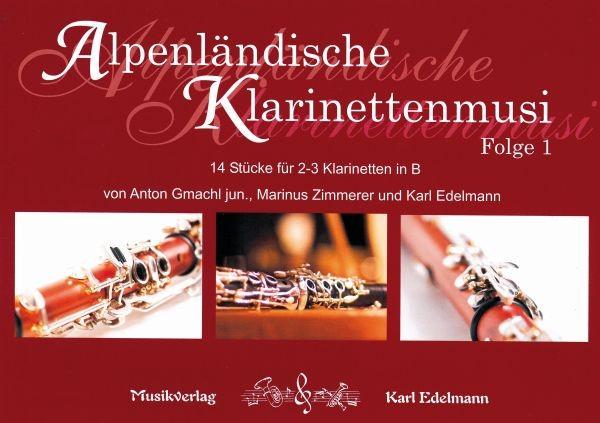 Alpenländische Klarinettenmusi - Folge 1