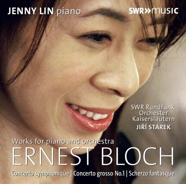 Bloch: Werke für Klavier und Orchester