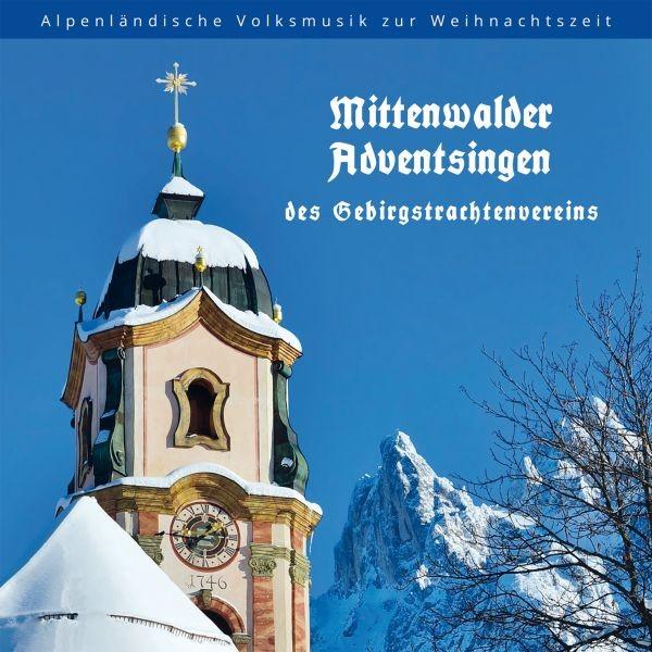 Mittenwalder Adventsingen des Gebirgstrachtenverein