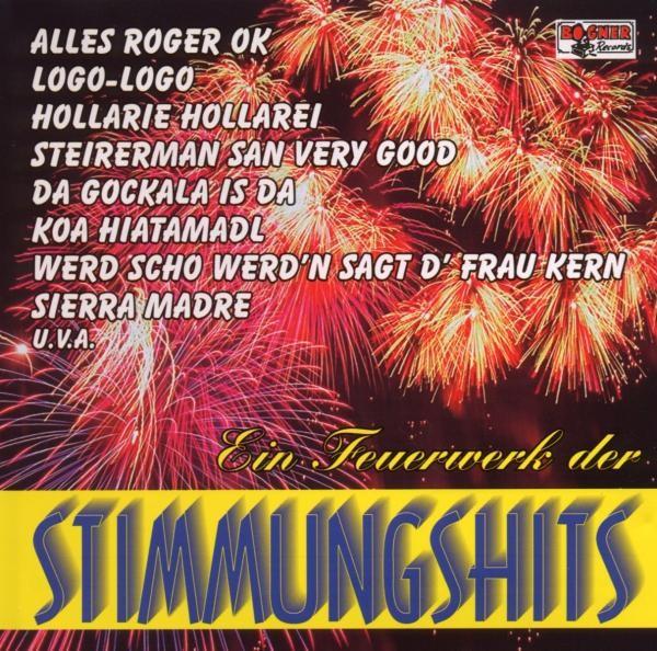 STIMMUNGSHITS 1,Ein Feuerwerk der