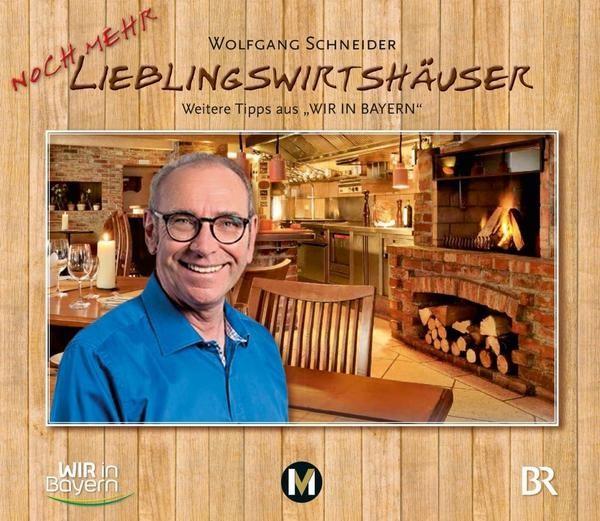 Wolfgang Schneiders noch mehr Lieblingswirtshäuser