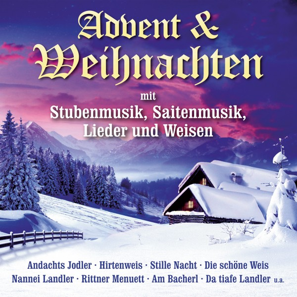 Advent & Weihnachten,Stubenmusik,Lieder