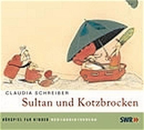 Schreiber: Sultan und Kotzbrocken