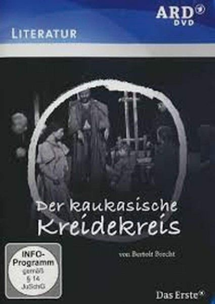 Brecht: Der kaukasische Kreidekreis