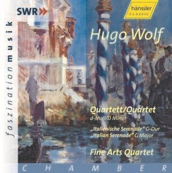 Wolf: Quartett d-moll/Ital.Serenade