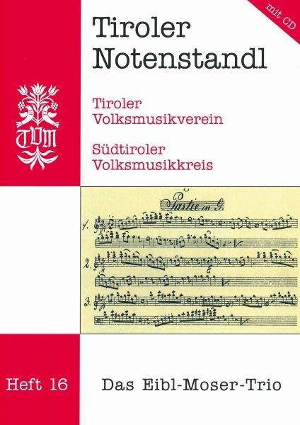 Heft 16 - Das Eibl-Moser-Trio