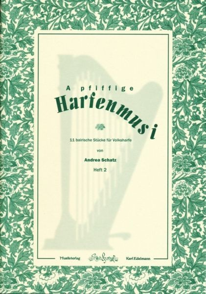 A pfiffige Harfenmusi Heft 2