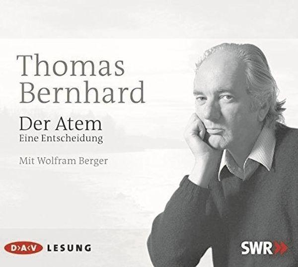 Bernhard: Der Atem