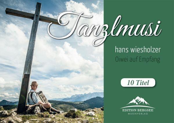 hans wiesholzer - Oiwei auf Empfang