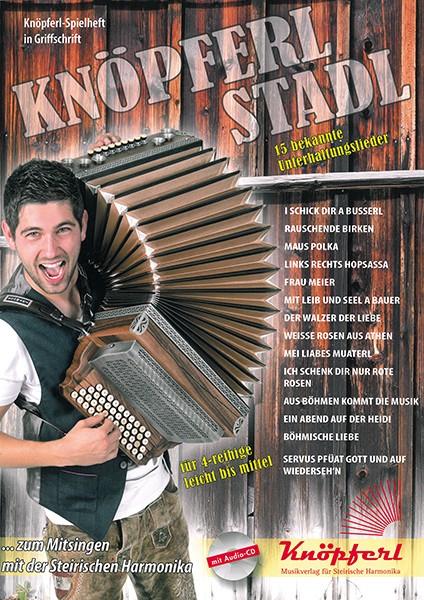 Knöpferlstadl - 15 bekannte Unterhaltungslieder für 4-reihige