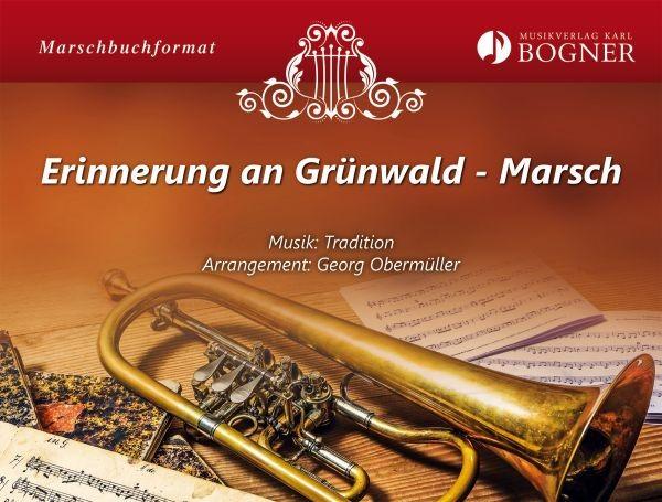 Erinnerung an Grünwald
