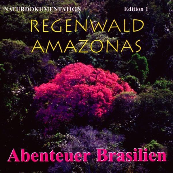 Regenwald Amazonas,Ed.1 Brasilien