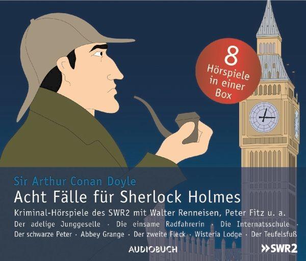 Doyle: Acht Fälle Für Sherlock Holmes