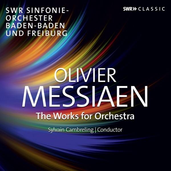 Messiaen: Die Orchesterwerke
