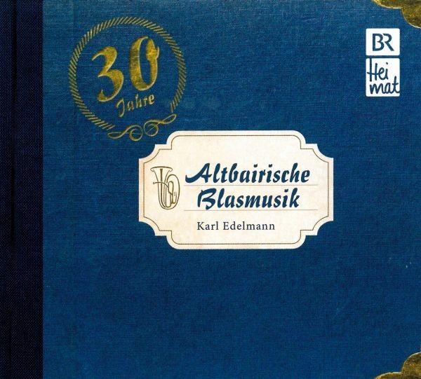 Altbairische Blasmusik-30 Jahre