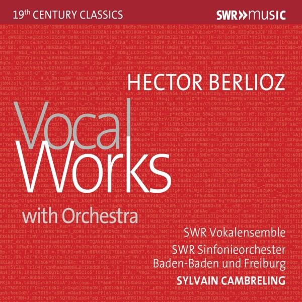 Berlioz: Vokalwerke