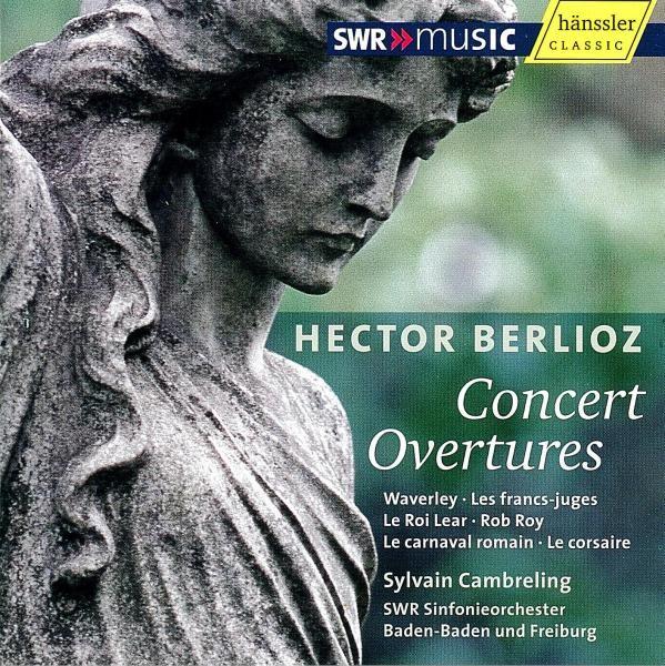 Berlioz: Konzertouvertüren