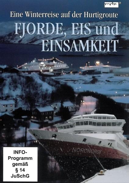 Fjorde,Eis und Einsamkeit